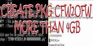 Cara Membuat Game PKG dari CFW2OFW Lebih dari 4GB