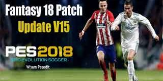 PES 2018 Fantasy 18 Patch v15 AIO PS3 OFW HAN (Patch by Yanuar Iskhak)