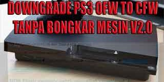 Downgrade PS3 OFW ke CFW Tanpa Bongkar Mesin (PS3Xploit V2.0)