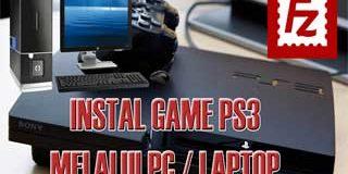 Cara Instal Game PS3 Melalui PC/Laptop dengan Kabel LAN